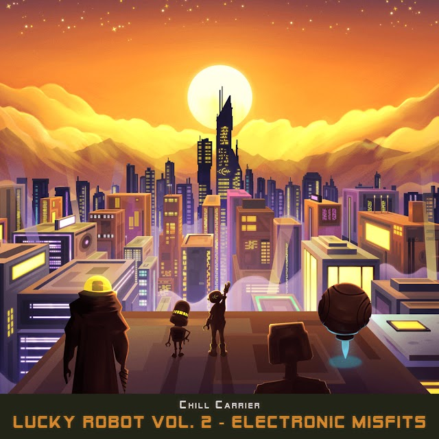 """Listen to """"Lucky Robot Vol. 2 - Electronic Misfits"""" album by Chill Carrier on Bandcamp"""