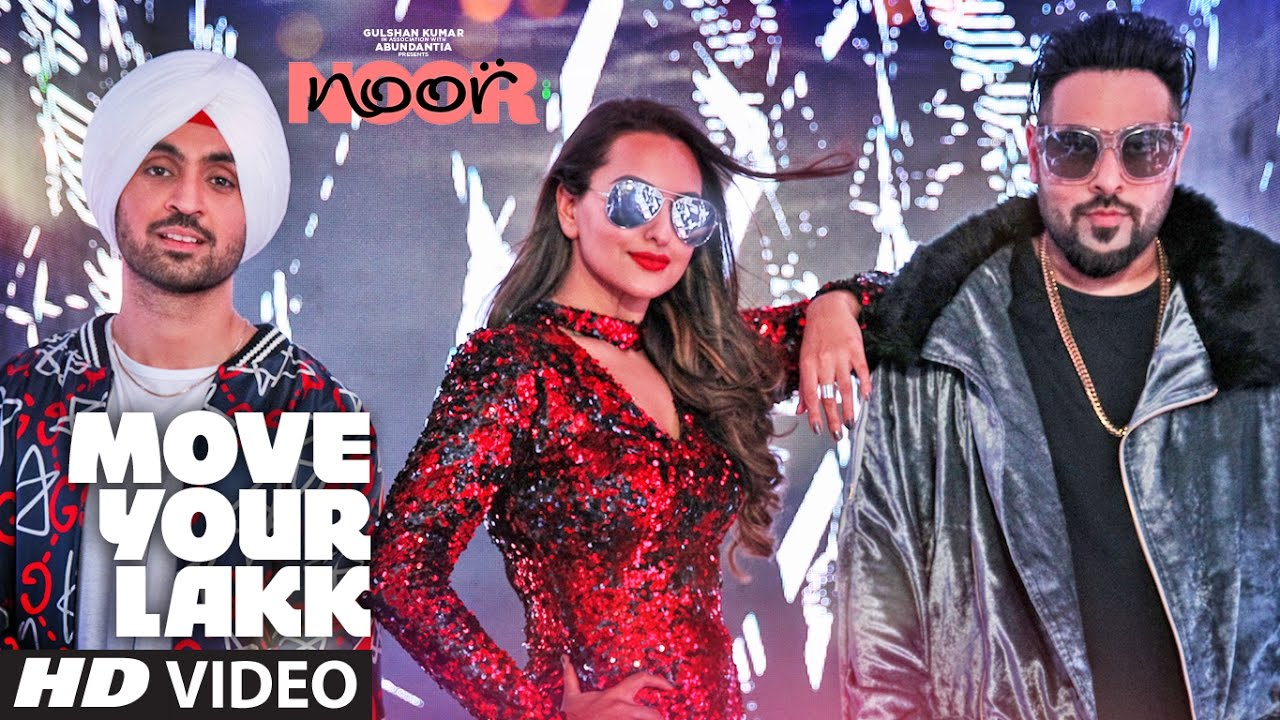 Move Your Lakk Lyrics By Diljit Dosanjh, Badshah | Noor