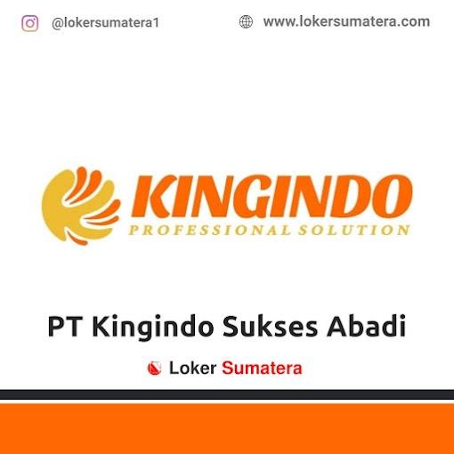 Lowongan Kerja, PT Kingindo Sukses Abadi Juli 2021