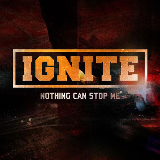 <center>Ignite stream new song 'Nothing Can Stop Me'</center>