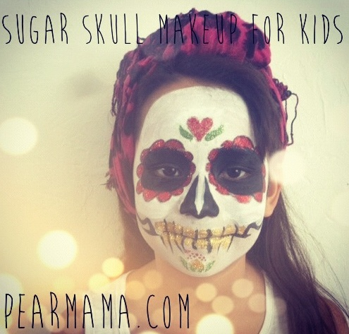 Pearmama: Day of the Dead: Sugar Skull Makeup for Kids