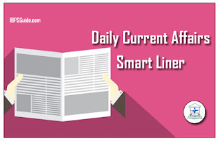 Current Affairs Smart-Liners