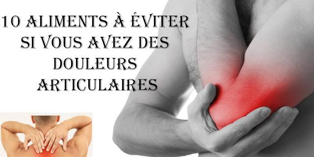 10 Aliments à éviter si vous avez des douleurs articulaires