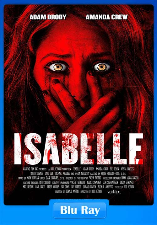 Isabelle 2018 720p BluRay x264   480p 300MB   100MB HEVC Poster