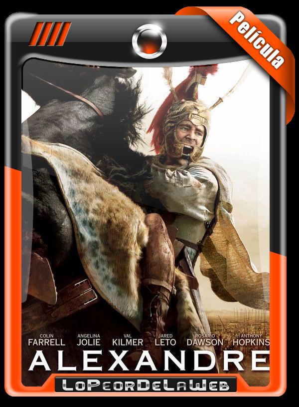 Alexander (2004) | Alejandro Magno [Cine Épico] 720p h264