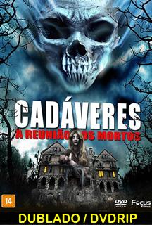 Cadáveres A Reunião dos Mortos