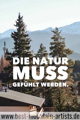 """""""Die Natur muss gefühlt werden."""", Alexander von Humboldt"""