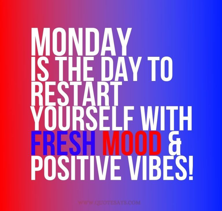 Positive Monday Quotes, Monday Quotes