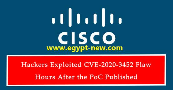استغل القراصنة CVE-2020-3452 خلل في Cisco ASA & FTD في غضون ساعات بعد الإفشاء