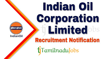 IOCL Recruitment notification of 2019, govt jobs for graduates, govt jobs for iti, govt jobs for diploma