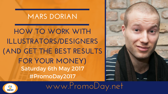 #Webinar How to work with illustrators/designers (and get the best results for your money) by Mars Dorian #PromoDay2017