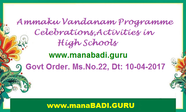 AP GO.22,Ammaku Vandanam Programme,Celebrations,Activities,High Schools