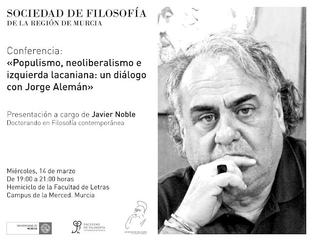"Conferencia: ""populismo, neoliberalismo e izquierda lacaniana: un diálogo con Jorge Alemán"""