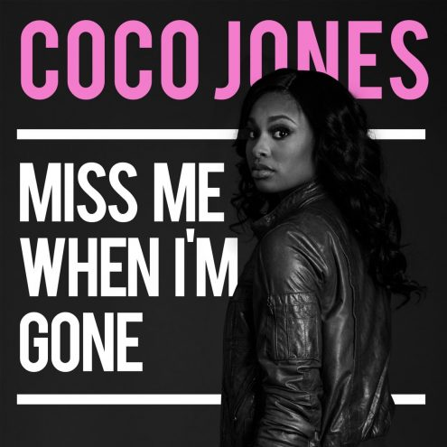 Miss Me When I'm Gone
