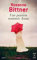 http://leslecturesdeladiablotine.blogspot.fr/2018/03/une-passion-nommee-anna-de-rosanne.html