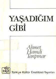 Ahmet Hamdi Tanpınar - Yaşadığım Gibi
