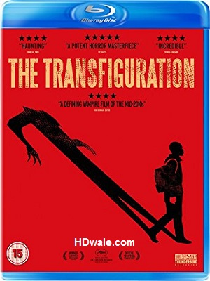 The Transfiguration (2016) Movie 720p & 480p BluRay