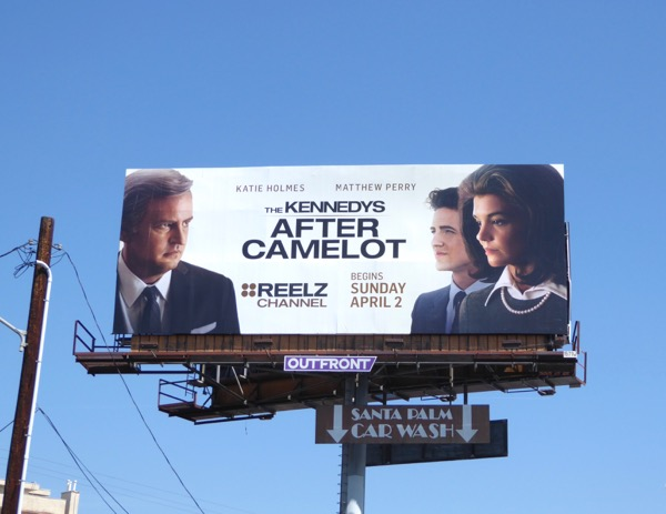 Kennedys After Camelot Reelz billboard