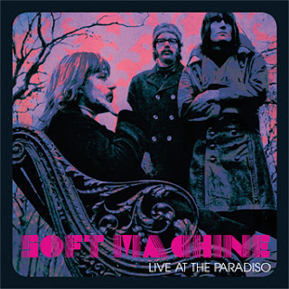 Soft Machine's Live at the Paradiso