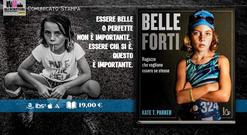 Belle forti, di Kate T. Parker - Libri, Fotografia, Scrittori