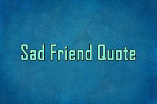 Sad Friend Quote in Hindi