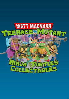 Teenage Mutant Ninja Turtles Collectables Book by Matt MacNabb