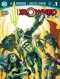 Aquaman/Justice League: Drowned Earth Special