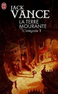 Couverture livre - critique littéraire -  La Terre Mourante - intégrale T01 de Jack Vance