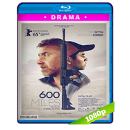 600 millas (2015) BRRip 1080p Audio Ingles 5.1 Subtitulada