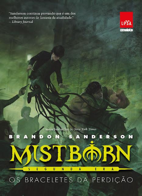 Mistborn segunda era Os braceletes da perdição - Brandon Sanderson