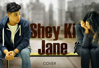 download full video song shey ki jane by piran khan