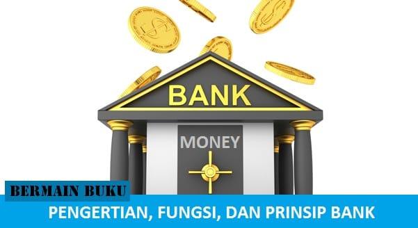 Pengertian, Fungsi, dan Prinsip Bank, bukusemu.my.id, bukusemu, buku semu