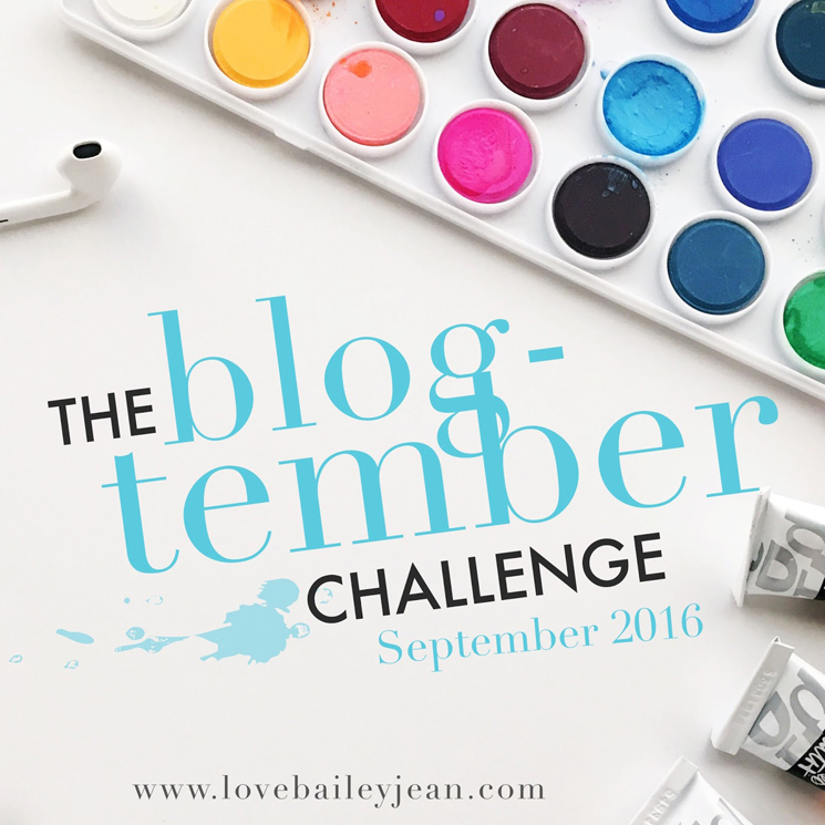 The Blog-tember Challenge with Love Bailey Jean