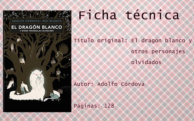 """Reseña """"El dragón blanco y otros personajes olvidados"""""""