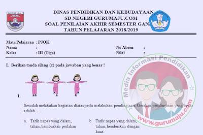 Soal UAS / PAS PJOK Kelas 3 Semester 2 K13 Revisi 2018