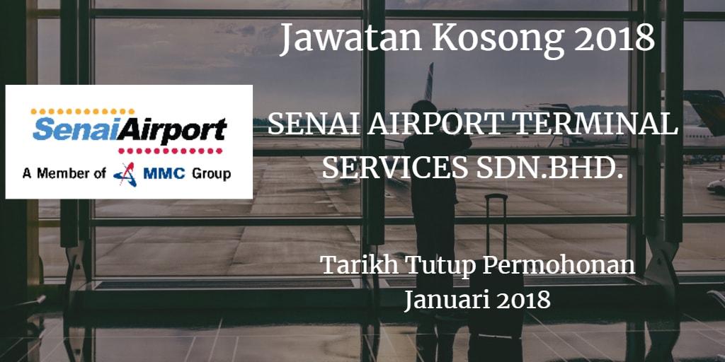 Jawatan Kosong SENAI AIRPORT TERMINAL SERVICES SDN.BHD. Januari 2018