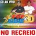 CD AO VIVO POP SAUDE 3D - NO RECREIO 25-01-2019  DJ PAULINHO BOY