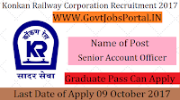 Konkan Railway Corporation Limited Recruitment 2017– 10 Senior Account Officer, Deputy Chief Engineer