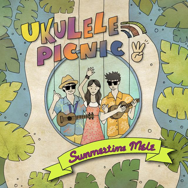 Ukulele Picnic – Vol. 3 Summertime Mele