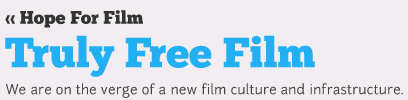 http://trulyfreefilm.hopeforfilm.com/