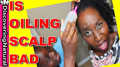 Should You Oil Your Scalp? | Natural Hair | DiscoveringNatural