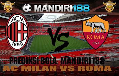 AGEN BOLA - Prediksi AC Milan vs AS Roma 8 Mei 2017