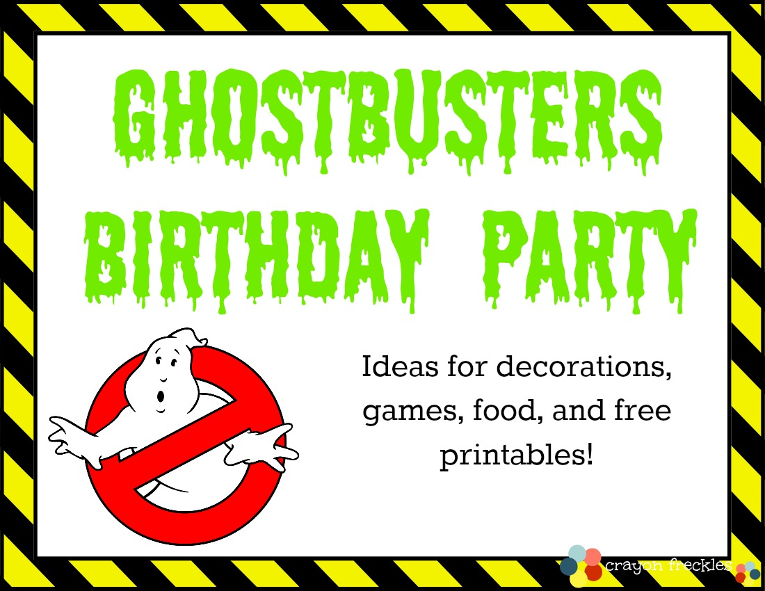 Crayon Freckles: Ghostbusters Birthday Party