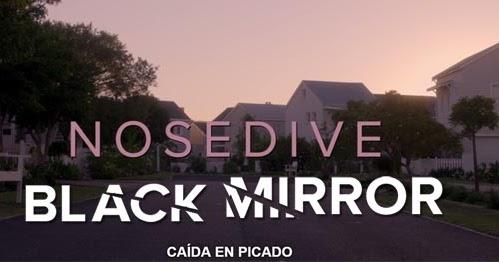 Historias Bastardas Extraordinarias Black Mirror 3x01