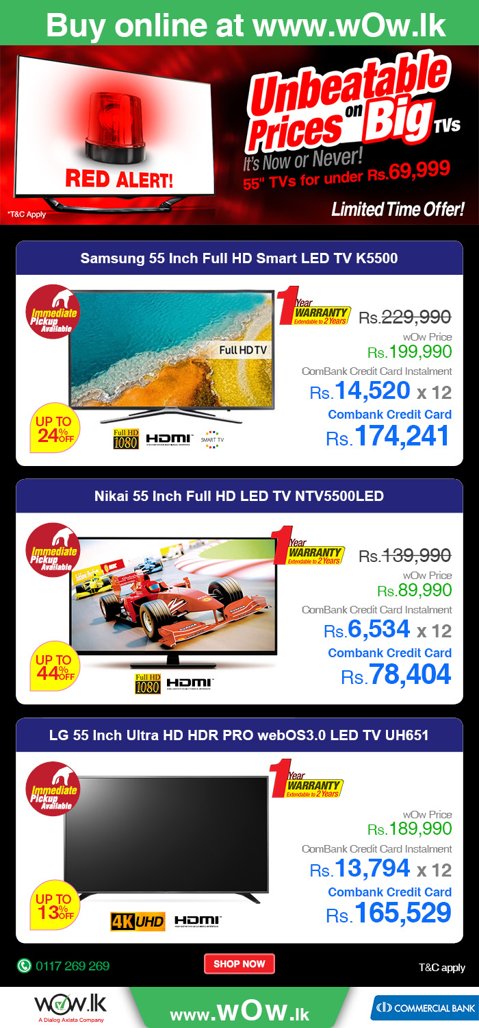 http://www.wow.lk/mall/buyonline/55inch-above-tvs/?Ns=sku.inventoryAvailability%7C0&utm_source=digitalconsultant&utm_medium=newsletter&utm_campaign=55tvs