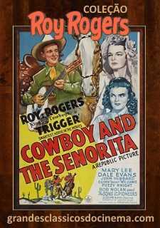 COWBOY AND THE SENORITA - A PULSEIRA MISTERIOSA - 1944