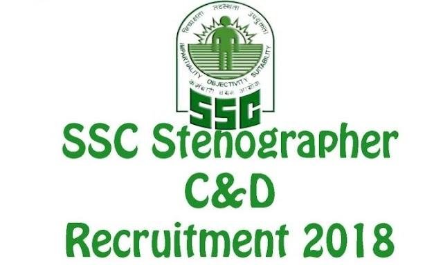 SSC Stenographer Grade C & D Exam 2018