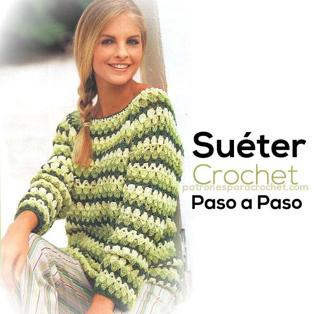 Teje un Suéter con Ganchillo / Paso a paso | Patrones para Crochet