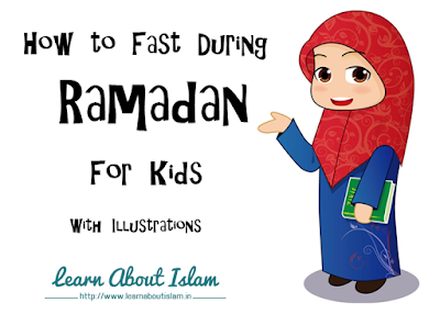 Tips for Kids (Children): How to Fast in Holy Ramadan