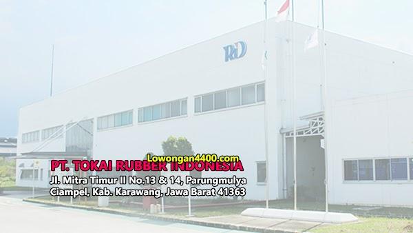 Lowongan Kerja PT. Tokai Rubber Indonesia (TRID) KIM Karawang